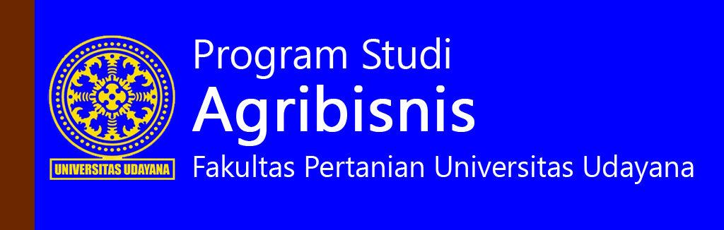 Prodi Agribisnis Fakultas Pertanian Universitas Udayana